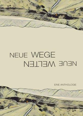 Neue-Wege-neue-Welten-Cover